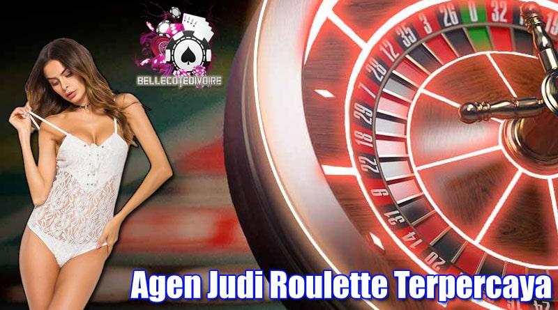 Agen Judi Roulette Terpercaya